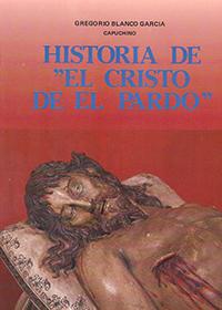 """Historia de """"El Cristo de el Pardo"""""""