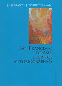 San Francisco de Asís: Escritos autobiográficos