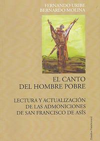 El Canto del Hombre Pobre. Lectura y actualización de las admoniciones de San Francisco de Asís