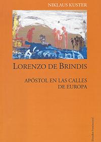 Lorenzo de Brindis. Apóstol en las calles de Europa