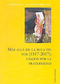 Más allá de la Bula ITE VOS (1517 - 2017)