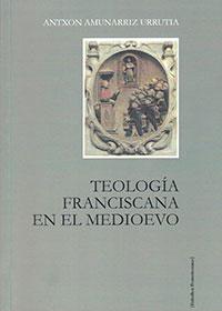Teología Franciscana en el Medievo