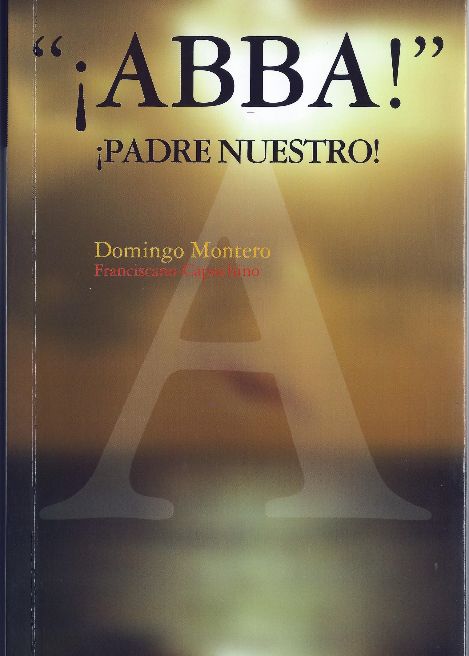 :: Editorial Hermanos Capuchinos :: ¡ABBA! ¡Padre Nuestro!